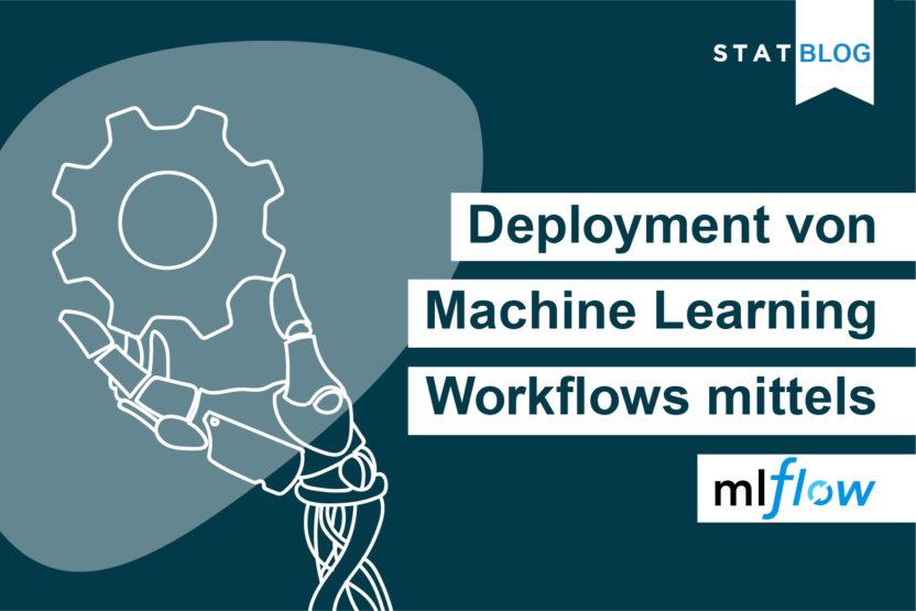 Titelbild Deployment Machine Learning Workflows mittels MLflow