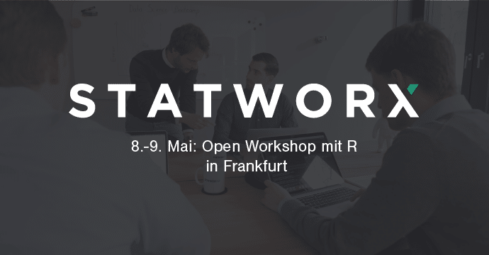 Open Workshop: Programming with R, May 8th and 9th in Frankfurt